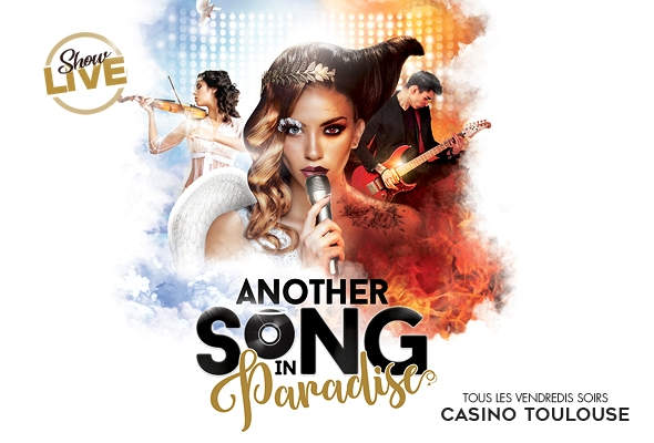 another-song-in-paradise-casino-barriere-toulouse